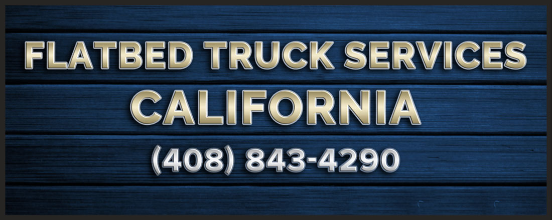 Flatbed Truck Services California Phone
