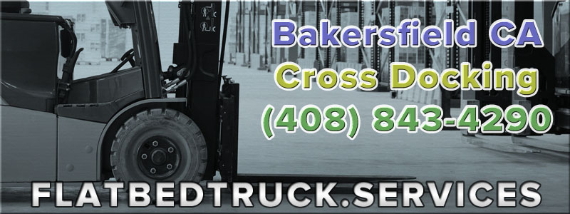 Bakersfield California Cross Docking Services